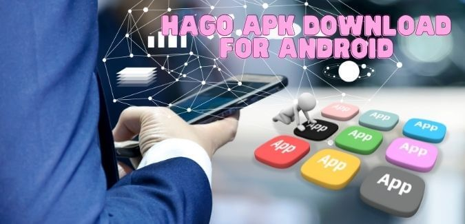 Hago APK Download for Android